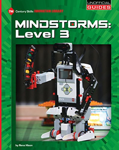 Mindstorms: Level 3 (21st Century Skills Innovation Library: Unofficial Guides) (English Edition) por Rena Hixon