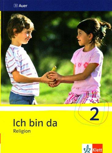 Ich bin da 2: Schülerbuch Klasse 2 (Ich bin da. Ausgabe für Berlin, Hamburg, Hessen, Niedersachsen, Nordrhein-Westfalen, Rheinland-Pfalz, Saarland, Sachsen, Sachsen-Anhalt und Thüringen ab 2007) (Bin Ich Riesen)