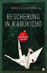 Bescherung in Kabukicho: Ein weihnachtlicher Japan-Krimi (Länderkrimis)