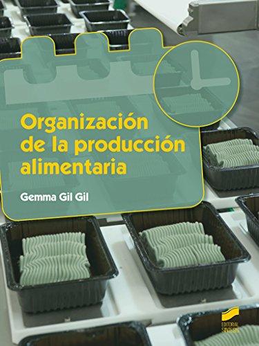 Organización de la producción alimentaria (Industria alimentarias) por Gemma Gil Gil