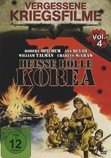 Heisse Hölle Korea (Vergessene Kriegsfilme Vol. 4)