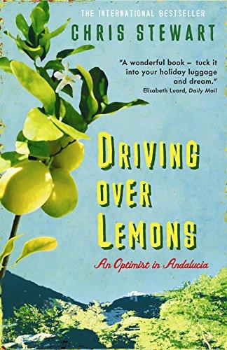Driving Over Lemons: An Optimist in Andalucia (The Lemons Trilogy) por Chris Stewart