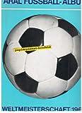 Aral Fussball-Album Weltmeisterschaft 1966. Aral-Bilderalbum Nr. 1.