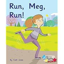Run, Meg, Run (Reading Stars Plus)