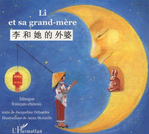 Li et sa grand-mère : Conte Bilingue Chinois - Français