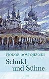 'Schuld und Sühne (Roman)' von Fjodor Dostojewski