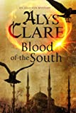 Blood of the South: A medieval mystical mystery (An Aelf Fen Mystery)