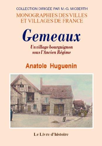 Gemeaux. un village Bourguignon sous l'Ancien Régime
