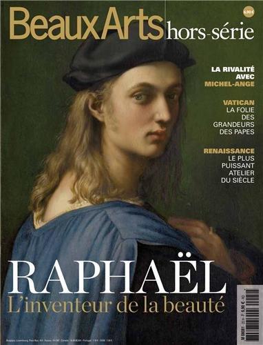 Beaux Arts Magazine, Hors-série : Raphaël : L'inventaire de la beauté