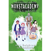 The Magic Knight: You're The Monster! (Monstacademy)