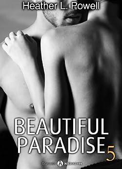 Beautiful Paradise - volume 5 par [Powell, Heather L.]