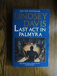 LAST ACT IN PALMYRA.