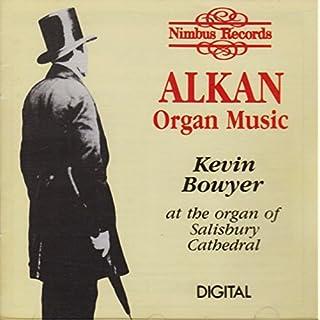 Alkan; Music for Organ