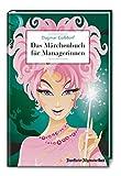 Das Märchenbuch für Managerinnen - Dagmar Gassdorf