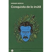 Conquista de lo inútil (Biblioteca Blackie Books)