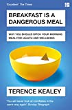 Breakfast is a Dangerous Meal: Why You Should Ditch Your Morning Meal For Health and Wellbeing