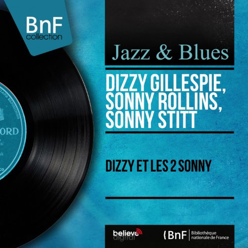 Dizzy et les 2 Sonny (Mono Version)
