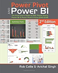 Power Pivot and Power BI: The Excel User's Guide to DAX, Power Query, Power BI & Power Pivot in Excel 2010-2016 by Rob Collie (2016-01-01)