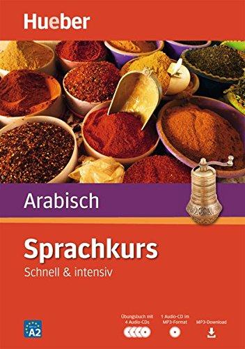 Preisvergleich Produktbild Sprachkurs Arabisch: Schnell & intensiv / Paket: Buch + 4 Audio-CDs + 1 MP3-CD + MP3-Download