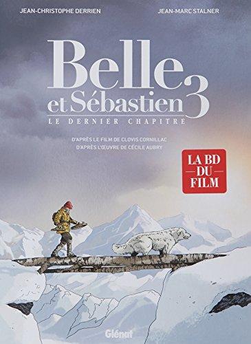 Belle et Sebastien T3 : Le dernier chapitre
