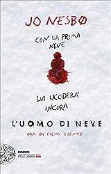 L'uomo di neve (Einaudi. Stile libero big)