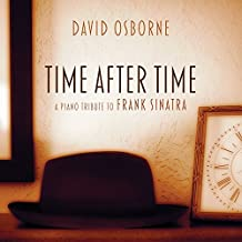 Time After Time: A Piano Tribute To Frank Sinatra by David Osborne (2015-08-03)