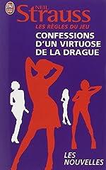 Les règles du jeu - Confessions d'un virtuose de la drague ; 30 jours pour séduire de Neil Strauss