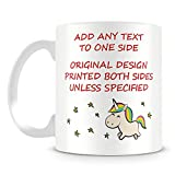 Unicorn Mug - Personalised Gift - Add Name and Text - Always Be Yourself Unless You Can Be a Unicorn, Then Always Be a Unicorn Cup