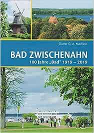 """Bad Zwischenahn: 100 Jahre """"Bad"""" 1919 - 2019: Amazon.de"""