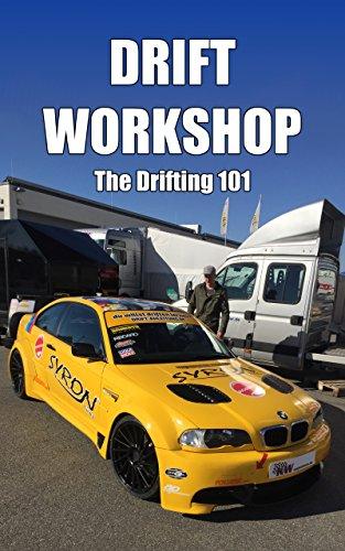Driftworkshop - The Drifting 101 (English Edition) por Simon Tillisch