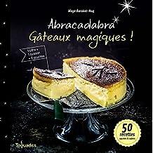 Abracadabra, gâteaux magiques !