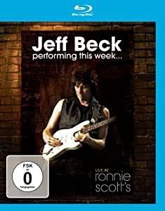 Jeff Beck - Performing This Week... Live at Ronnie Scott's [Blu-ray]
