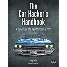 The Car Hacker's Handbook: A Guide for the Penetration Tester