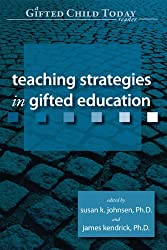 Teaching Strategies in Gifted Education (Gifted Child Today Reader)