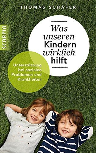 Was unseren Kindern wirklich hilft: Unterstützung bei sozialen Problemen und Krankheiten