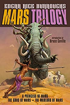 Mars Trilogy: A Princess of Mars; The Gods of Mars; The Warlord (English Edition) von [Burroughs, Edgar Rice]