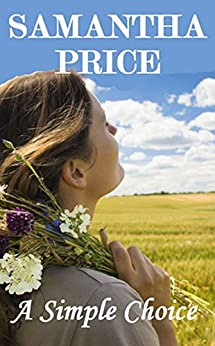 A Simple Choice (Amish Romance Book 1 of a 6 Book series): Inspirational Romance (Amish Romance Secrets) by [Price, Samantha]