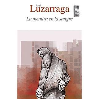 La mentira en la sangre (Spanish Edition)
