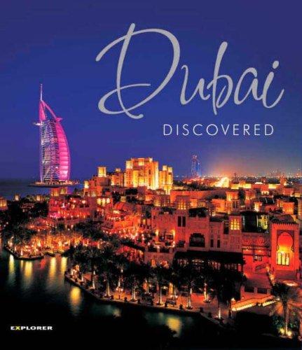 Dubai Discovered: Dxb_dis(E)_2 par Explorer Publishing and Distribution
