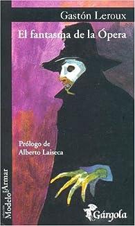 El fantasma de la ópera par Gaston Leroux