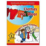 Macmillan Children's Readers Clothes We Wear Level 1