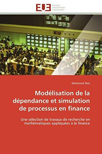 Modélisation de la dépendance et simulation de processus en finance