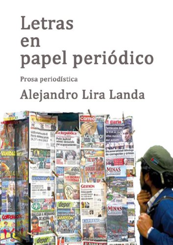 LETRAS EN PAPEL PERIÓDICO: Prosa periodística