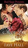 Front cover for the book She's Alot Like You by Faye Hall