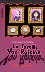 La famille Von Raisiné