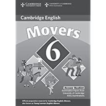 Cambridge Young Learners English Tests 6 Movers Answer Booklet: Examination Papers from University of Cambridge ESOL Examinations: No. 6