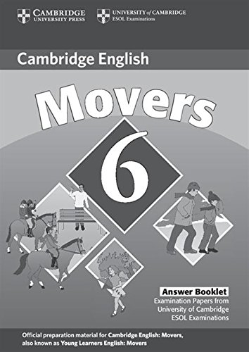 Cambridge Young Learners English Tests 6. Movers 6. Answers booklet