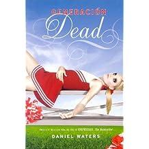 Generacion Dead (Generation Dead)