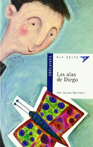 Las alas de Diego (Ala Delta - Serie azul) por Jean-Jacques Marimbert