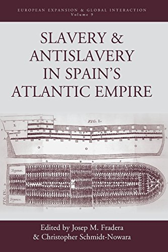 Slavery & Antislavery in Spain's Atlantic Empire (European Expansion & Global Interaction)
